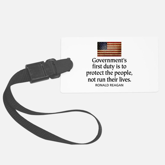 Governments first duty Luggage Tag