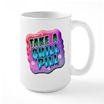 Take A Chill Pill Large Mug