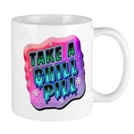 Take A Chill Pill Mug