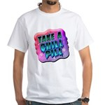 Take A Chill Pill White T-Shirt