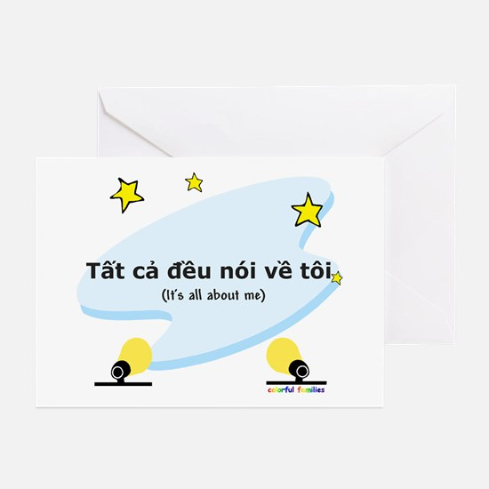 It's All About Me (Vietnamese) Greeting Cards