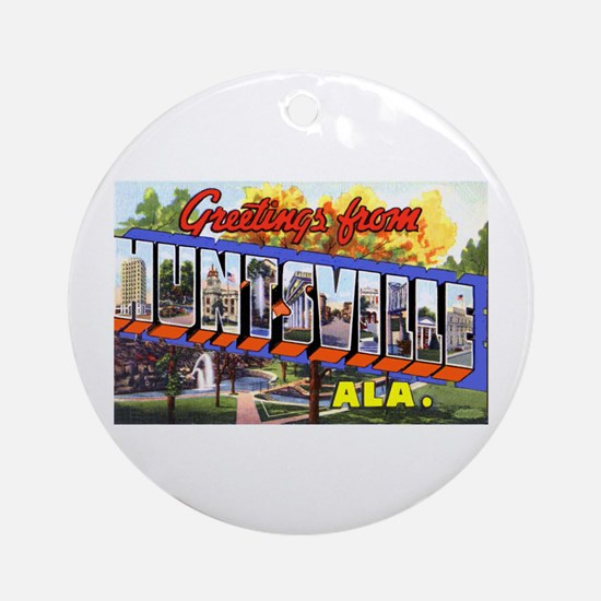 Huntsville Alabama Greetings Ornament (Round)