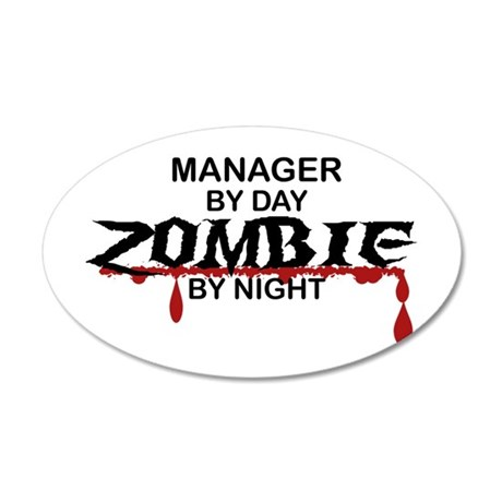 Manager Zombie 20x12 Oval Wall Decal