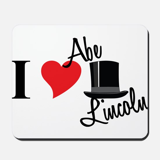 I Love Abe Lincoln Mousepad