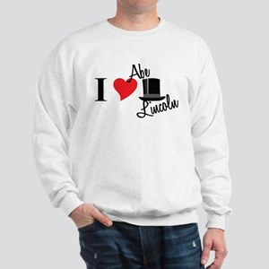I Love Abe Lincoln Sweatshirt