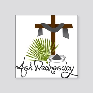 "Ash Wednesday Square Sticker 3"" x 3"""
