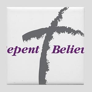 Repent Believe Tile Coaster