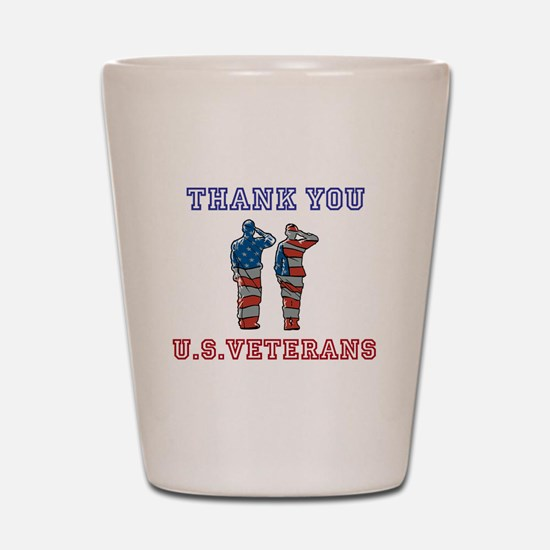 Thanks to our U.S. Vets Shot Glass