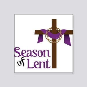 "Season Of Lent Square Sticker 3"" x 3"""