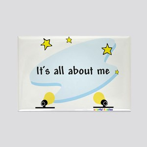 It's All About Me - Rectangle Magnet