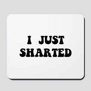 Just Sharted Mousepad
