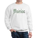 Mainiac Sweatshirt