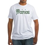 Mainiac Fitted T-Shirt