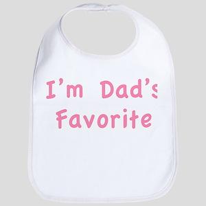 I'm dad's favorite Bib