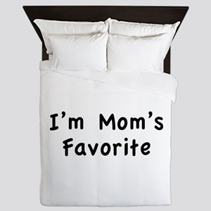 I'm mom's favorite Queen Duvet