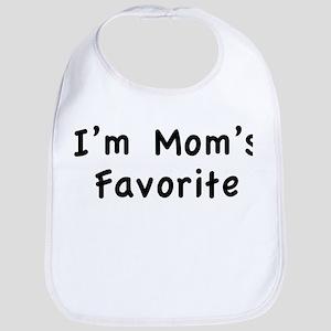 I'm mom's favorite Bib