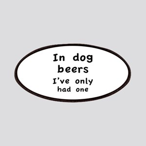 In dog beers I've only had one Patches