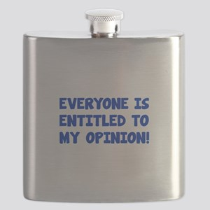 Everyone is entitled to my opinion Flask
