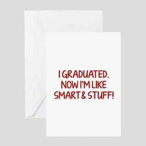 I graduated. Now I'm like smart and stuff! Greetin