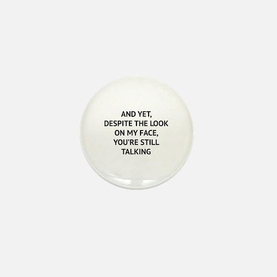 Still Talking Mini Button