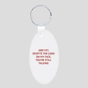 Still Talking Aluminum Oval Keychain
