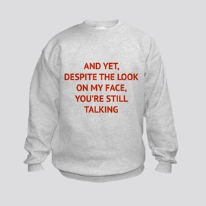 Still Talking Kids Sweatshirt