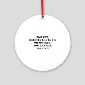 Still Talking Ornament (Round)