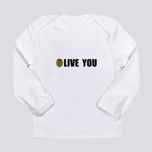 Olive You Long Sleeve Infant T-Shirt