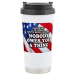 Nobody Owes You A Thing W/ Flag Stainless Steel Tr