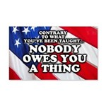 Nobody Owes You A Thing W/ Flag 20x12 Wall Decal