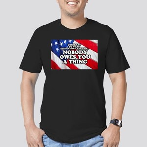 Nobody Owes You A Thing W/ Flag Men's Fitted T-Shi