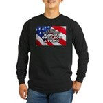 Nobody Owes You A Thing W/ Flag Long Sleeve Dark T