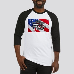 Nobody Owes You A Thing W/ Flag Baseball Jersey