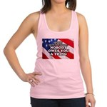 Nobody Owes You A Thing W/ Flag Racerback Tank Top