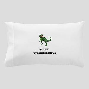 Sexual Tyrannosaurus Pillow Case