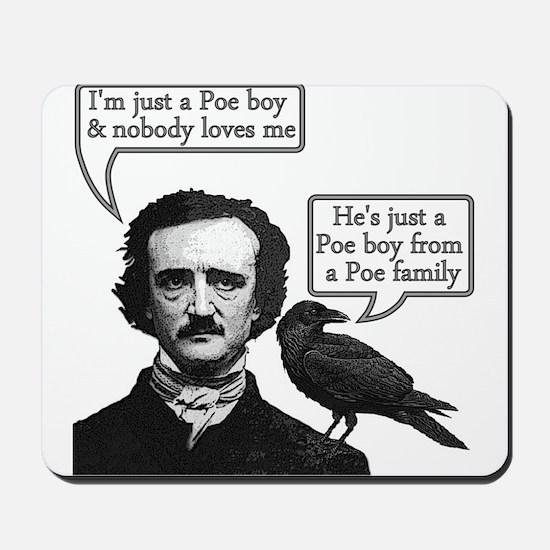 Poe Boy Mousepad