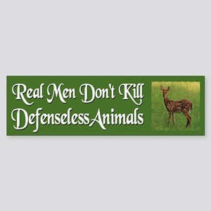 Real Men Dont Hunt - Sticker (Bumper)