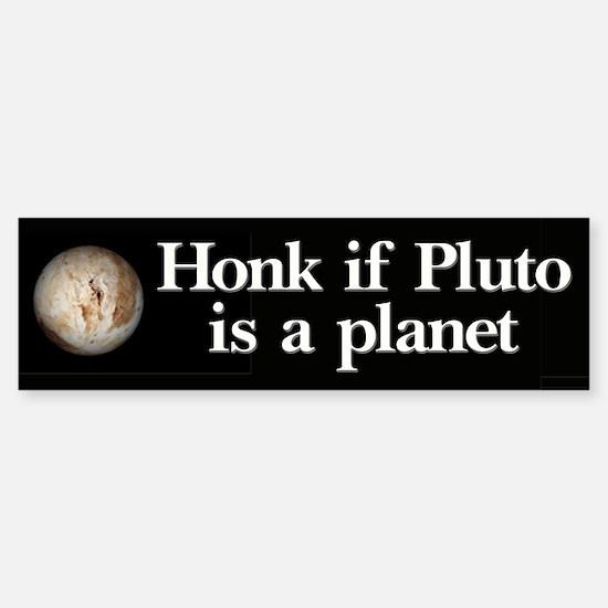 Honk for Pluto Bumper Bumper Bumper Sticker