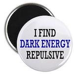 I Find Dark Energy Repulsive Magnet