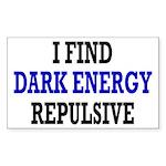 I Find Dark Energy Repulsive Sticker (Rectangle)