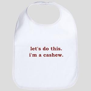 I'm a Cashew Bib