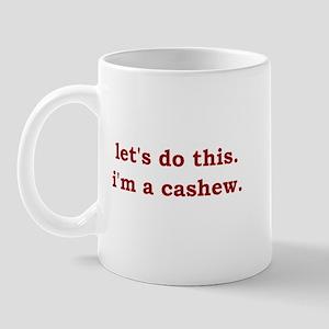 I'm a Cashew Mug