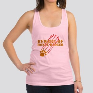 Beware of honey badger Racerback Tank Top