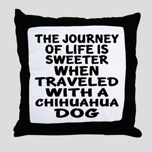 Traveled With Chihuahua Dog Designs Throw Pillow