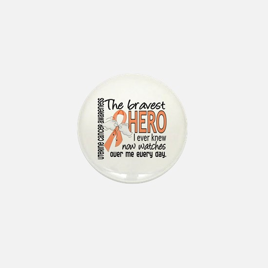 Bravest Hero I Knew Uterine Cancer Mini Button