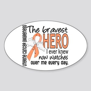 Bravest Hero I Knew Uterine Cancer Sticker (Oval)