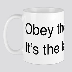 Obey the law! Mug