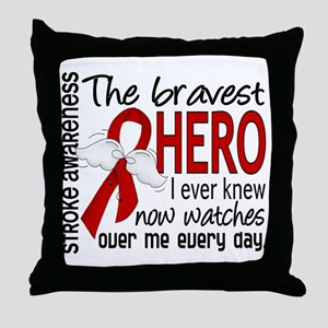Bravest Hero I Knew Stroke Throw Pillow