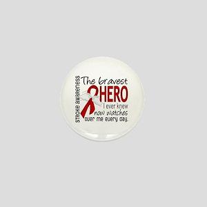 Bravest Hero I Knew Stroke Mini Button
