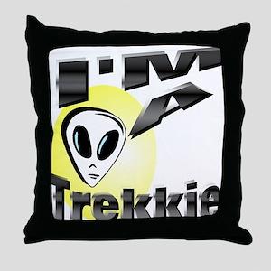 I'm A Trekkie Throw Pillow